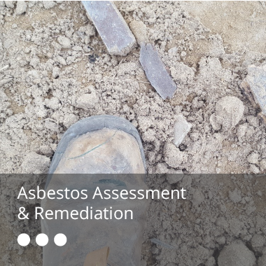 ASBESTOS ASSESSMENT & REMEDIATION